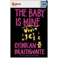 The Baby Is Mine: Quick Reads 2021