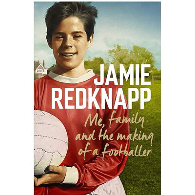 Jamie Redknapp: Me, Family and the Making of a Footballer image number 1