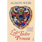 The Lost Tudor Princess image number 1