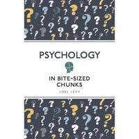 Psychology in Bite-Sized Chunks