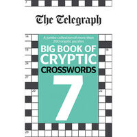 The Telegraph Big Book of Cryptic Crosswords 7