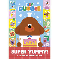 Hey Duggee: Super Yummy Sticker Activity Book