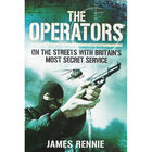 The Operators: On the Streets with Britain's Most Secret Service image number 1