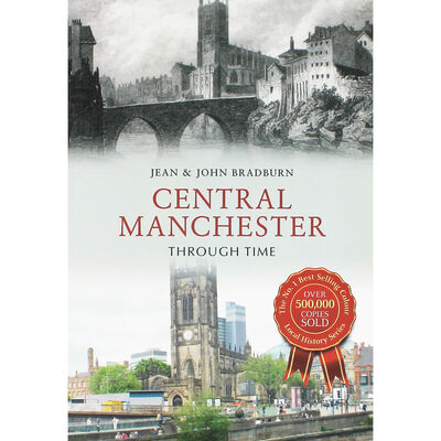 Central Manchester Through Time image number 1