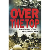 Over the Top: Great Battles of World War I