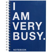 A6 I Am Very Busy Notebook