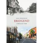 Bridgend Through Time image number 1