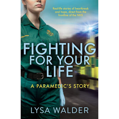 Fighting For Your Life: A Paramedic's Story image number 1