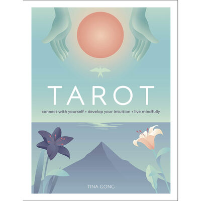 Tarot: Connect With Yourself, Develop Your Intuition, Live Mindfully image number 1