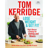 Tom Kerridge: Lose Weight & Get Fit