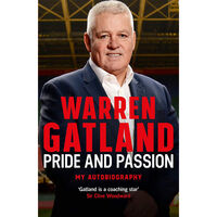 Warren Gatland Pride and Passion: My Autobiography