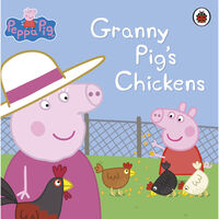 Peppa Pig: Granny Pig's Chickens
