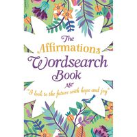 The Affirmations Wordsearch Book 3