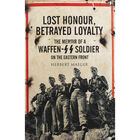 Lost Honour - Betrayed Loyalty image number 1