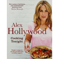 Alex Hollywood: Cooking Tonight