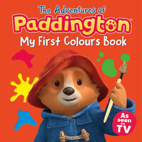 The Adventures of Paddington: My First Colours