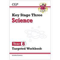 KS3 Science: Year 8 Targeted Workbook