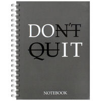 A5 Wiro Don't Quit Notebook