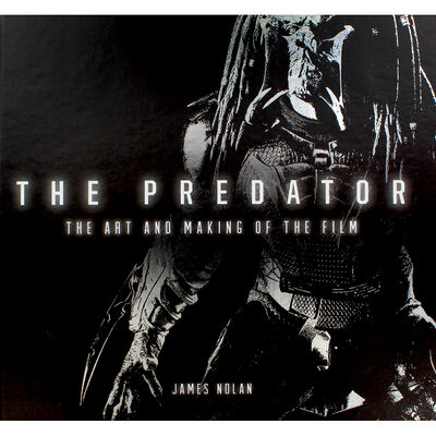 The Predator: The Art and Making of the Film image number 1