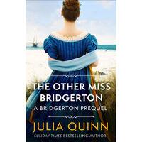 Bridgerton Prequel Book 3: The Other Miss Bridgerton