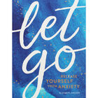 Let Go: Release Yourself from Anxiety image number 1