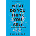 What Do You Think You Are?: The Science of What Makes You You image number 1