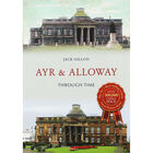Ayr & Alloway Through Time image number 1