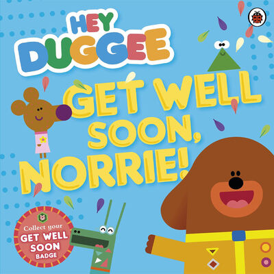 Hey Duggee: Get Well Soon, Norrie! image number 1