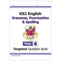 KS2 English Targeted Question Book Grammar, Punctuation & Spelling: Year 4