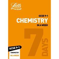 Letts Grade 9-1 GCSE: Chemistry In a Week