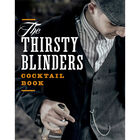 The Thirsty Blinders Cocktail Book image number 1