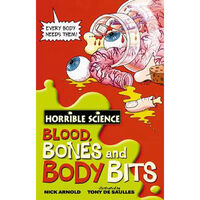 Horrible Science: Blood Bones And Body Bits