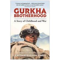 Gurkha Brotherhood: A Story of Childhood and War