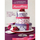 The Contemporary Cake Decorating Bible: Stencilling image number 1