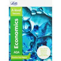 Letts A-Level Success: AQA Economics Practice Test Papers