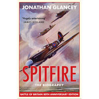 Spitfire: The Biography