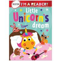 I'm A Reader: Little Unicorn's Dream