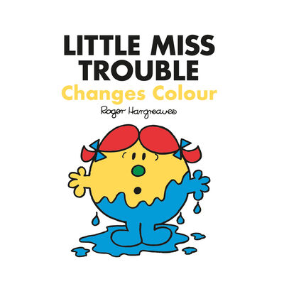 Little Miss Trouble Changes Colour image number 1