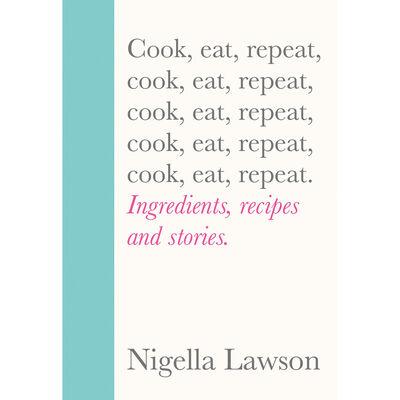 Nigella Lawson: Cook, Eat, Repeat image number 1