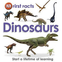 First Facts Dinosaurs