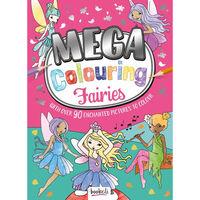 Mega Colouring Fairies