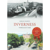 Inverness Through Time