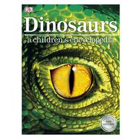Dinosaurs: A Children's Encyclopaedia