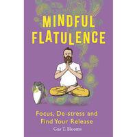 Mindful Flatulence