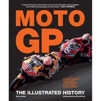 Moto GP: The Illustrated History