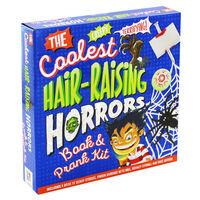 The Coolest Hair-Raising Horrors Book & Prank Kit