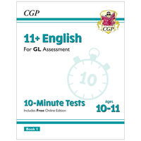 11+ GL 10-Minute Tests English: Ages 10-11