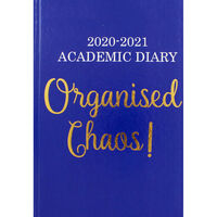 A5 Organised Chaos Day a Page 2020-21 Academic Diary