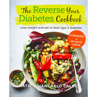 The Reverse Your Diabetes Cookbook