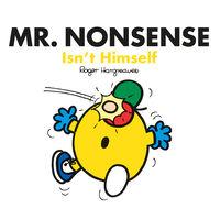 Mr Men: Mr Nonsense Isnt Himself